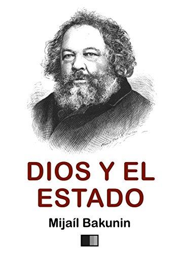 Dios y el Estado por Mijaíl Alexándrovich Bakunin