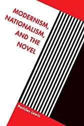 Modernism, Nationalism, and the Novel by Pericles Lewis (2000-04-24)