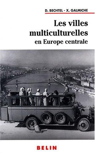 Les villes multiculturelles en Europe ce...