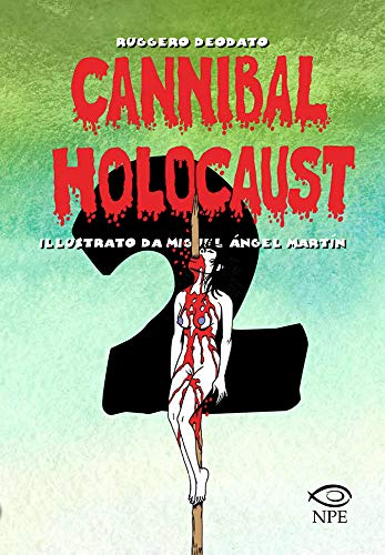 Cannibal Holocaust: 2