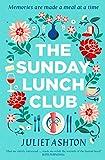 The Sunday Lunch Club: The feel-good novel of 2018