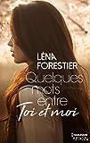 Quelques mots entre toi et moi (HQN) (French Edition)