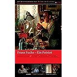 Franz Fuchs - Ein Patriot