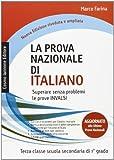 La prova nazionale di italiano. Superare senza problemi le prove INVALSI
