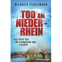 Tod am Niederrhein: Kriminalroman (German Edition)