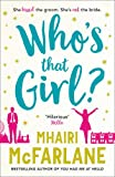 Whoâ€TMs That Girl?: A laugh-out-loud sparky romcom! for sale  Delivered anywhere in Ireland