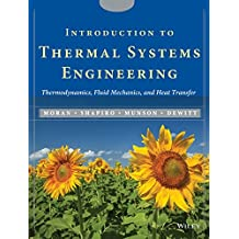 ntroduction to Thermal Systems Engineering: Thermodynamics, Fluid Mechanics, and Heat Transfer