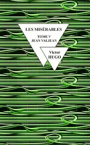 Jean Valjean - Les Misérables: Jean