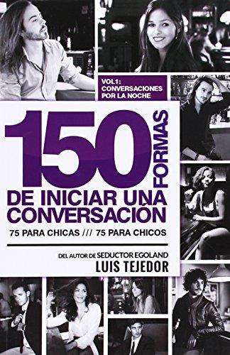 150 formas de iniciar una conversación 1 : la noche