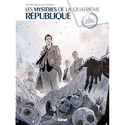 Les Mystères de la 4e République - Tome 01 : Les résistants de septembre