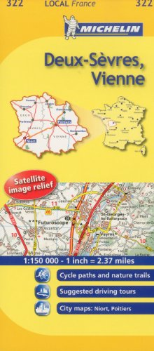 Deux-Sevres, Vienne Michelin Local Map 322 (Michelin Local Maps)