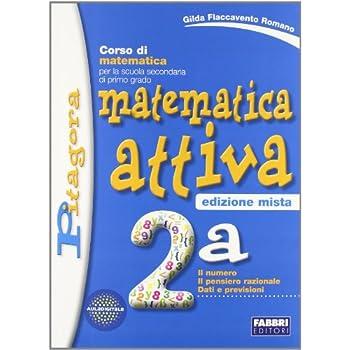 Matematica Attiva. Vol. 2A+2B. Con Espansione Online. Per La Scuola Media