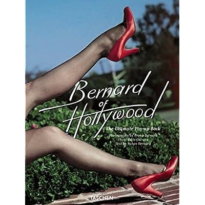 The Ultimate Pin Up book : Bernard of Hollywood