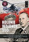 Kolonie Waldner 555 par Felipe Botaya García