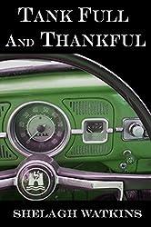 Tank Full and Thankful (English Edition)