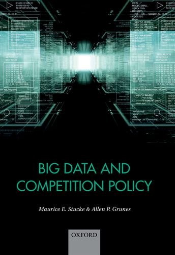 Big Data and Competition Policy por Maurice Stucke