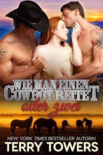 Wie man einen Cowboy reitet... oder zwei: Cowboy Ménage-à-trois - 2 Media Towers