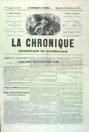 CHRONIQUE (LA) [No 70] du 18/10/1857 - COURRIER DE LA CHAUSSEE D'ANTIN - LA BOURSE - LE MONDE ET LA VILLE - FEUILLETON - HISTOIRES ET MOEURS POPULAIRES DE L'IRLANDE PAR WILLIAM CARLETON
