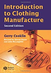 Introduction to Clothing Manufacture by Gerry Cooklin (2006-09-01)