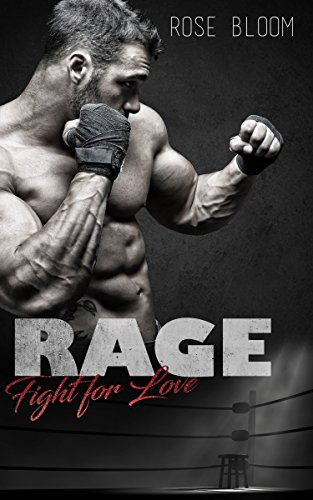 Rage: Fight for Love von [Bloom, Rose]