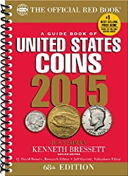 A Guide Book of United States Coins (Official Red Book: A Guide Book of United States Coins (Spiral))