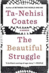 The Beautiful Struggle: A Memoir Paperback