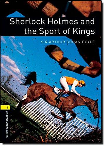 Sherlock Holmes and the Sport of Kings par Sir Arthur Conan Doyle