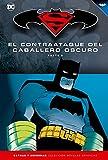 Batman y Superman - Colección Novelas Gráficas número 10: El contraataque del Caballero Oscuro (2) - Frank Miller