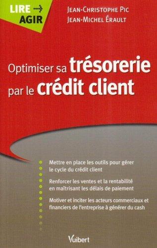 Optimiser sa trésorerie par le crédit client