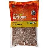 Pro Nature 100% Organic Flax Seeds, 500g