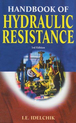 Handbook of Hydraulic Resistance por I. E. Idelchik