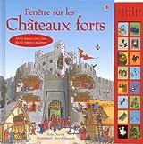 LES CHATEAUX-FORTS