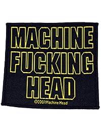 Machine Head Machine Fucking HE parche | 2187