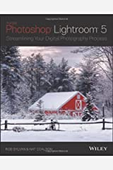 Lightroom 5: Streamlining Your Digital Photography Process Paperback