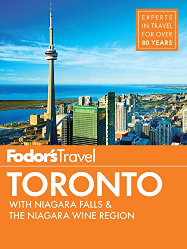 Fodor's Toronto: with Niagara Falls & the Niagara Wine Region (Full-color Travel Guide Book 25) (English Edition)