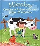 histoires d animaux de la ferme ? lire avec papa et maman