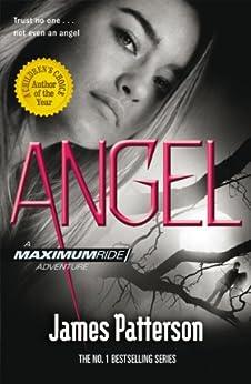 Maximum Ride: Angel par [Patterson, James]