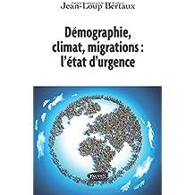 Démographie, climat, migrations : l'état d'urgence