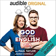 God Save my English Beginner : avec Paul Taylor & Sarah Donnelly. Série comp