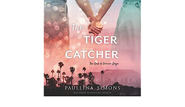 Buy The Tiger Catcher (End of Forever) Book Online at Low