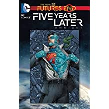 Futures End: Five Years Later Omnibus (Dc Comics, the New 52) by Scott Snyder (2014-12-23)
