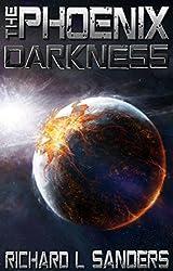 The Phoenix Darkness (The Phoenix Conspiracy Series Book 5)