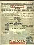 EQUIPE (L') [No 480] du 01/11/1947 - MARCEL CERDAN AVAIT UN PLAN POUR BATTRE ANTON RAADIK - REIMS ET SAINT-ETIENNE JOUENT UNE RUDE CARTE A LILLE - LE CHAMPIONNAT DE RUGBY FEDERAL - AU SALON DE L'AUTO...