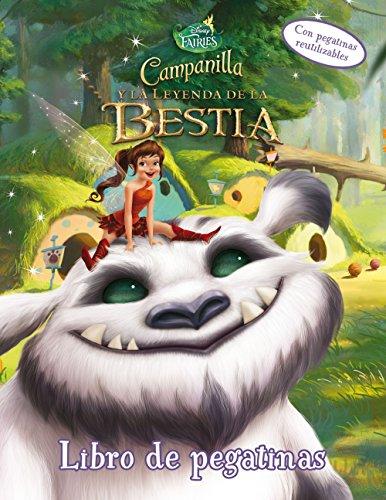 Campanilla y la Leyenda de la Bestia. Libro de pegatinas (Disney. Fairies) por Disney