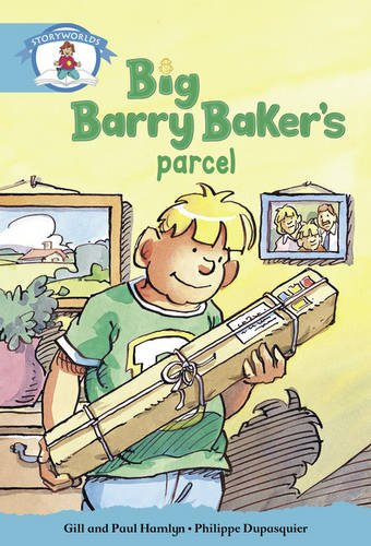 Literacy Edition Storyworlds Stage 9, Our World,Big Barry Baker's Parcel
