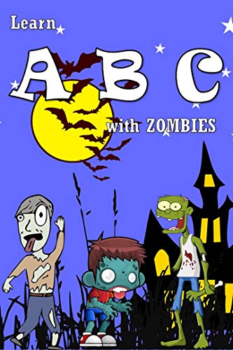 ABC Book for Kids: Learn with Zombies (English Edition)