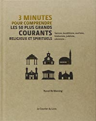 3 minutes pour comprendre les 50 plus grandes théories religieuses et spirituelles