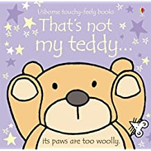 That's Not My Teddy (Usborne Touchy Feely Books)