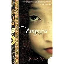 Empress: A Novel by Shan Sa (2009-09-15)