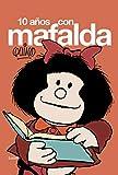 10 años con Mafalda (LUMEN GRÁFICA)